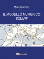 Il modello numerico ECMWF (ebook)