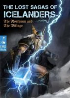 The Lost Sagas Of Icelanders – The Norsemen and The Vikings - Norse mythology, viking myths, heathen legends, ancient folk tales. The Njáls saga & other stories (Illustrated Edition) (ebook)