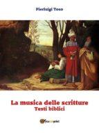 La musica delle scritture - Testi biblici (ebook)