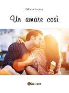 Un amore così (ebook)