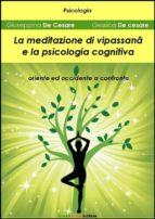 La meditazione di Vipassan? e la psicologia cognitiva (ebook)