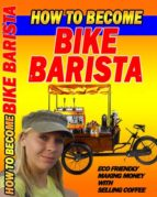 HOW TO BECOME BIKEBARISTA
