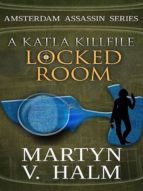 LOCKED ROOM - A KATLA KILLFILE