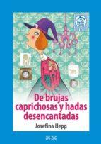 De brujas y caprichosas y hadas desencantadas (ebook)