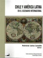 Chile y América Latina en el escenario internacional (ebook)