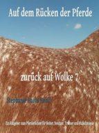 AUF DEM RÜCKEN DER PFERDE - ZURÜCK AUF WOLKE 7