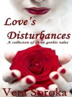 LOVE'S DISTURBANCES