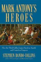 Mark Antony's Heroes (ebook)