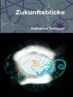 ZUKUNFTSBLICKE