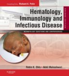HEMATOLOGY, IMMUNOLOGY AND INFECTIOUS DISEASE: NEONATOLOGY QUESTIONS AND CONTROVERSIES E-BOOK