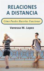 Relaciones A Distancia: Cómo Puedes Hacerlas Funcionar (ebook)