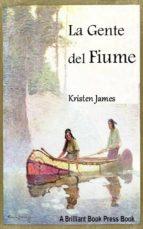La Gente Del Fiume (ebook)