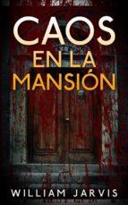 Caos En La Mansión (ebook)