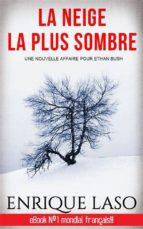 La Neige La Plus Sombre (ebook)