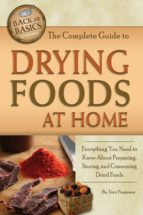 The Complete Guide to Drying Foods at Home (ebook)