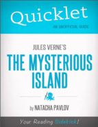 QUICKLET ON JULES VERNE'S THE MYSTERIOUS ISLAND (CLIFFNOTES-LIKE SUMMARY)