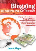 Blogging  der moderne Weg zum Reichtum (ebook)