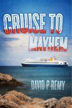 CRUISE TO MAYHEM