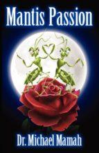 Mantis Passion (ebook)
