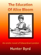 The Education of Alice Bloom (ebook)