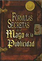 Las Fórmulas Secretas de el Mago de la Publicidad (ebook)