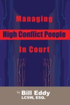 Managing High Conflict People in Court (ebook)