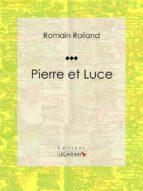 Pierre et Luce (ebook)