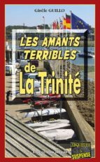 Les Amants terribles de la Trinité (ebook)