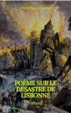 Poème sur le désastre de Lisbonne (Prometheus Classics) (ebook)