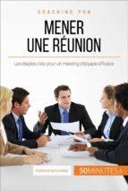 Comment mener une réunion efficace ?  (ebook)