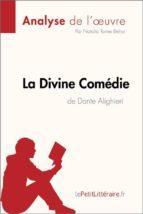 La Divine Comédie de Dante Alighieri (Analyse de l'oeuvre) (ebook)