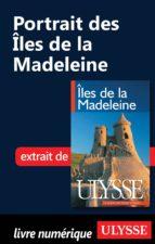 PORTRAIT DES ÎLES DE LA MADELEINE