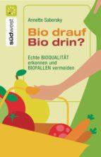 Bio drauf - Bio drin? (ebook)