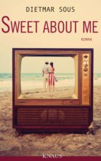 SWEET ABOUT ME