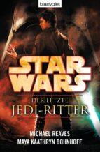 Star Wars™ Der letzte Jedi-Ritter (ebook)