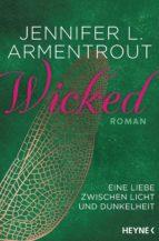 Wicked - Eine Liebe zwischen Licht und Dunkelheit (ebook)