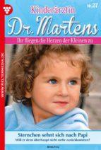KINDERÄRZTIN DR. MARTENS 27 ? ARZTROMAN
