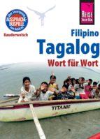 REISE KNOW-HOW SPRACHFÜHRER TAGALOG / FILIPINO - WORT FÜR WORT: KAUDERWELSCH-BAND 3