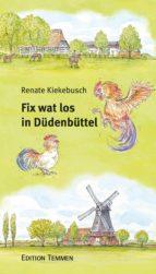 Fix wat los in Düdenbüttel (ebook)
