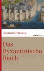 Das Byzantinische Reich (ebook)