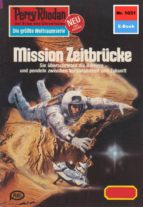 Perry Rhodan 1031: Mission Zeitbrücke