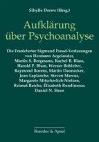 Aufklärung über Psychoanalyse (ebook)