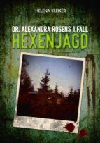 Dr. Alexandra Rosens 1. Fall (ebook)