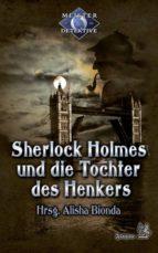 Sherlock Holmes 3: Sherlock Holmes und die Tochter des Henkers (ebook)