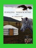 Temujins Vermächtnis Band 2 (ebook)