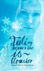 Tuli og hennes tre Isblomster (ebook)