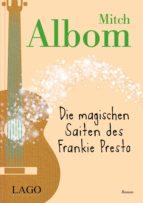 Die magischen Saiten des Frankie Presto (ebook)