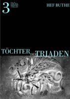 Töchter der Triaden - Band3 (ebook)
