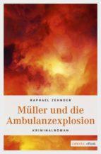 Müller und die Ambulanzexplosion (ebook)