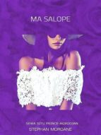 MA SALOPE